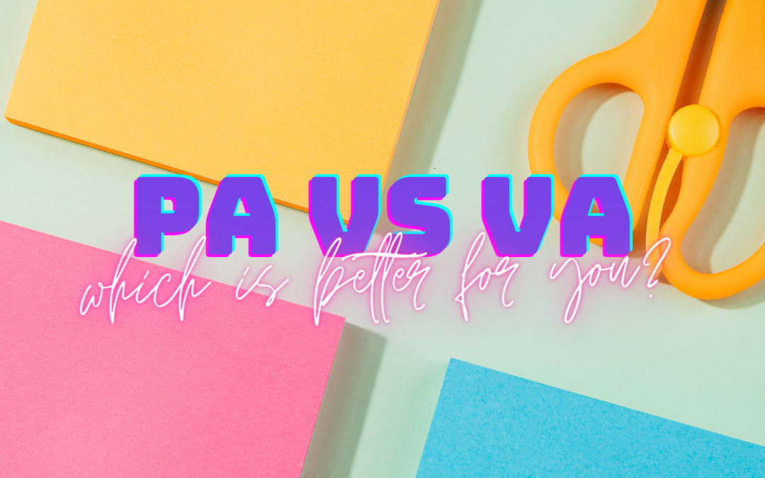 PA vs VA:  Which is best for you?