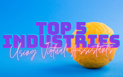 Top 5 industries that use virtual assistants