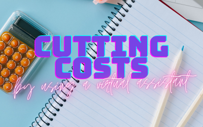 Cutting costs by using a Virtual Assistant